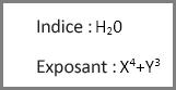 Exemples de mise en forme Exposant et Indice