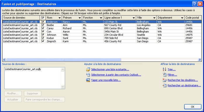 Liste de publipostage simple dans la boîte de dialogue Fusion et publipostage: Destinataires.