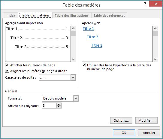 Utilisez la boîte de dialogue Table des matières pour personnaliser l'apparence de votre table des matières.