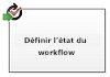 Définir le statut du flux de travail