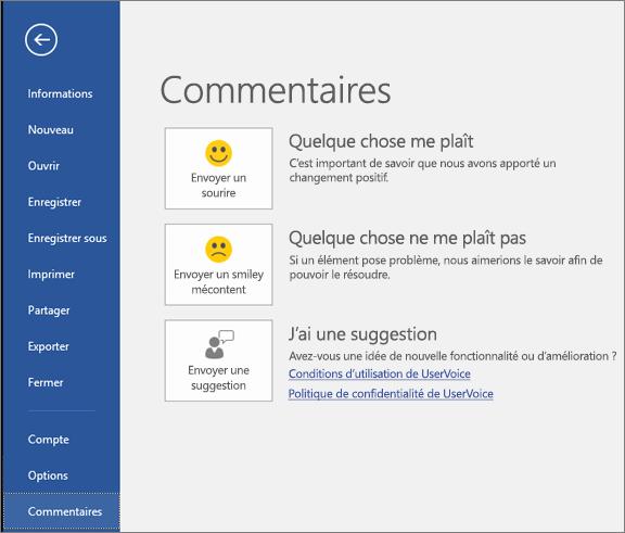 Cliquez sur Fichier > Commentaires pour nous envoyer vos commentaires ou des suggestions sur Microsoft Visio