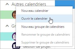 Capture d'écran du menu contextuel pour Autres calendriers, avec Ouvrir le calendrier sélectionné.