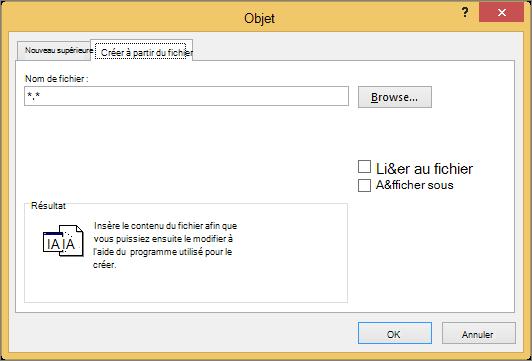 Onglet créer à partir d'un fichier dans la boîte de dialogue objet