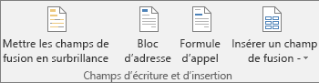 Groupe Champs d'écriture et d'insertion sous l'onglet Publipostage de Word