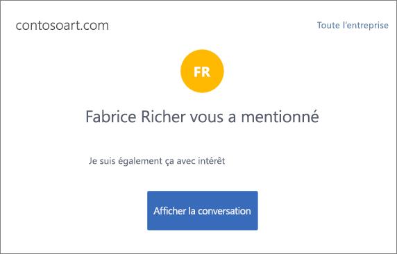Capture d'écran montrant une notification par courrier électronique dans Yammer, qui condense le message et inclut un bouton intitulé «afficher la conversation» qui mène à la conversation Yammer.