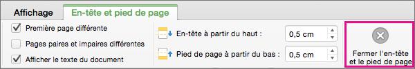 Pour terminer la modification de l'en-tête ou du pied de page d'un document, cliquez sur Fermer l'en-tête et le pied de page.