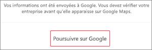 Capture d'écran: Cliquez sur Continuer pour vérifier le référencement de votre entreprise sur Google