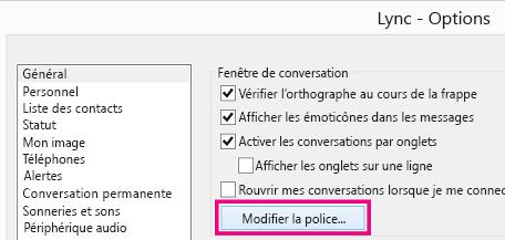 «Capture d'écran de la section de la fenêtre Options générales de Lync avec le bouton Modifier la police sélectionné»