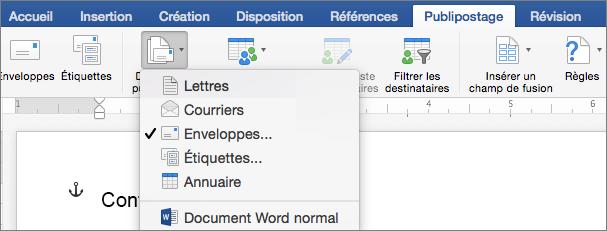 Dans l'onglet Publipostage, sélectionnez Enveloppes dans la liste Démarrer la fusion et le publipostage