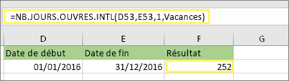 =NB.JOURS.OUVRES.INTL(D53;E53;1,MesVacances) avec le résultat: 252