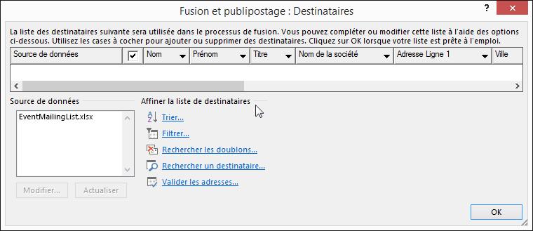 Dans un document de publipostage Word, sélectionnez Modifier la liste de destinataires. Dans la boîte de dialogue «Fusion et publipostage: Destinataires», sous Affiner la liste de destinataires, choisissez une option.
