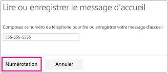Entrez votre numéro de téléphone et cliquez sur Composer pour enregistrer votre message d'accueil