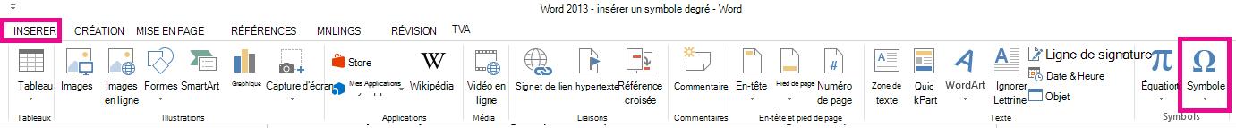 Le menu Symbole se trouve dans l'onglet Insertion.