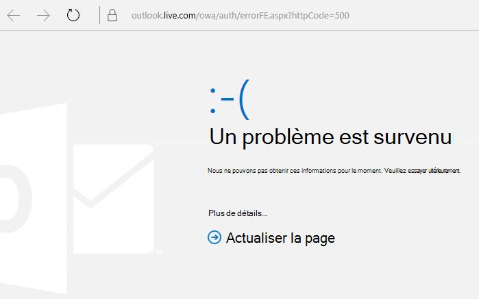 Message d'erreur500 «Un problème est survenu» dans Outlook.com