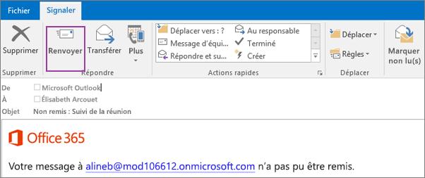 La capture d'écran montre l'onglet Rapport d'une notification de non-remise avec l'option Envoyer à nouveau et un texte dans le corps du courrier électronique indiquant que le message n'a pas pu être remis.