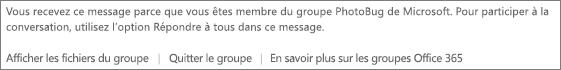 Message présenté aux invités dans chaque message électronique reçu à partir du groupe