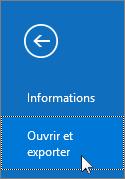 Capture d'écran de la commande Ouvrir et exporter dans Outlook2016