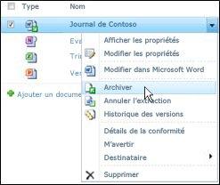 Zone déroulante dans laquelle l'option «Archiver» est sélectionnée