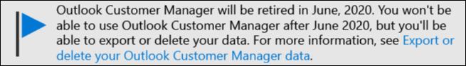 Fin de la prise en charge dans Outlook Customer Manager en juin 2020