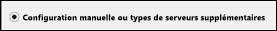 Sélectionnez Configuration manuelle