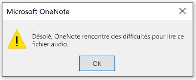Désolé... OneNote rencontre des difficultés pour lire ce fichier audio.