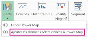 Ajouter les données sélectionnées à une commande Power Map