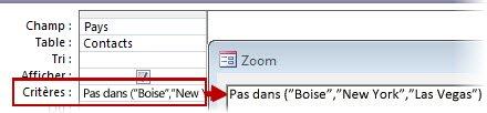 """Pour afficher tous les contacts qui ne se trouvent pas en Grande-Bretagne ou aux États-Unis ou en France, utilisez les critères Pas dans (""""Texte"""", """"Texte"""", """"Texte""""…)"""