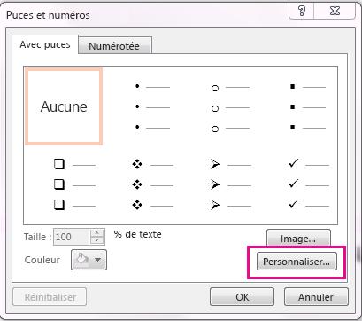 Dans les puces et numérotation la boîte de dialogue, cliquez sur Personnaliser.