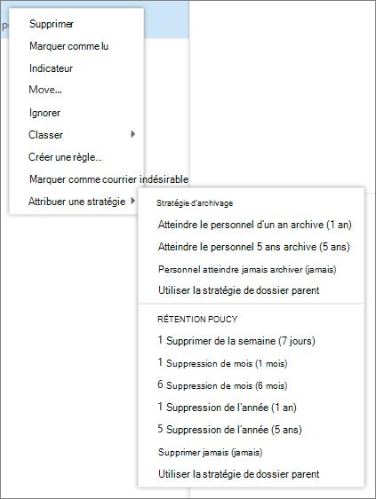 Capture d'écran montre qu'un menu contextuel avec l'option de stratégie attribuer sélectionnée qui affiche les stratégies de rétention et d'archivage disponibles à appliquer au message sélectionné.