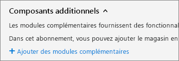 Lien Acheter des composants additionnels dans la page Abonnements du Centre d'administration Office365.