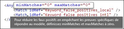 Balisage XML montrant une valeur d'attribut maxMatches égale à zéro