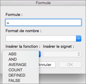 Dans la boîte de dialogue Formule, sélectionnez la fonction à partir de la liste Insérer la fonction