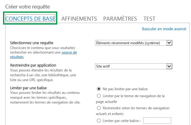 Onglet CONCEPTS DE BASE lors de la configuration de la requête dans un composant WebPart Recherche de contenu