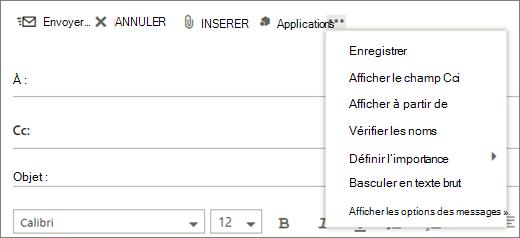 Capture d'écran montre les options disponibles à partir de la commande plus sur la barre d'outils du message de courrier.