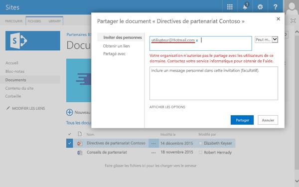 Si un utilisateur tente de partager un document auprès d'une adresse de courrier dont l'accès est restreint, il reçoit ce message d'erreur.