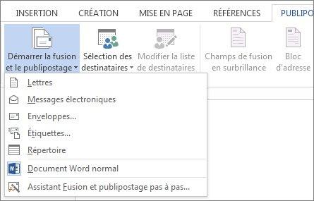 Capture d'écran de l'onglet Publipostage dans Word, montrant la commande Démarrer le publipostage et la liste des options disponibles pour le type de fusion que vous voulez effectuer