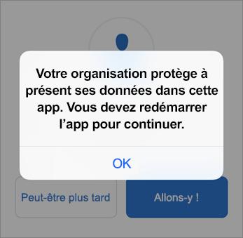 Capture d'écran indiquant que votre organisation protège désormais votre application Outlook