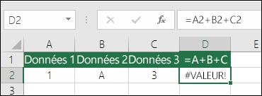 Exemple d'une construction de formule incorrecte.  La formule incluse dans la cellule D2 est =A2+B2+C2