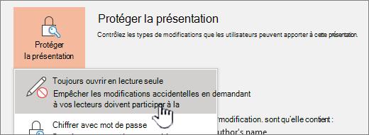 Menu protéger la présentation avec l'option toujours ouvrir en lecture seule sélectionnée