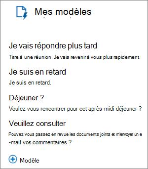 Modèles par défaut de capture d'écran de Mes modèles 3, qui sont: «Je vais de réponse ultérieurement», «Je suis en retard» et «Déjeuner?» et le modèle «Veuillez réviser» ajouté par l'utilisateur.