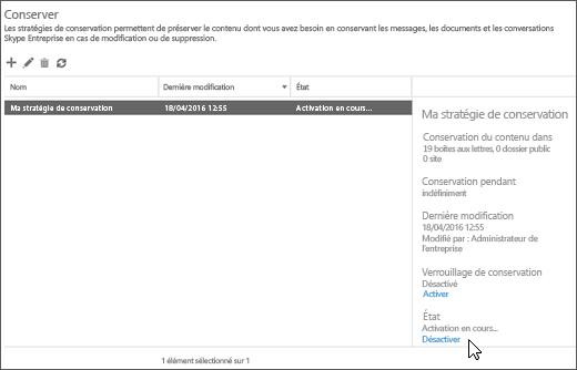 Option de désactivation d'une stratégie de conservation sur la page Rétention du Centre de conformité et sécurité