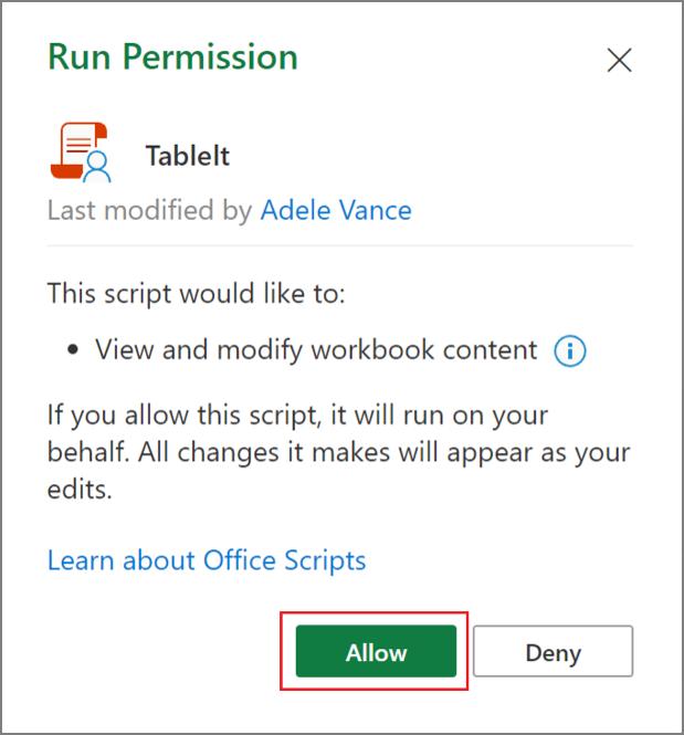 תיבת הדו-שיח 'הפעל הרשאה' עבור Office Script ב- Excel