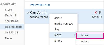 נתיב התפריט שבו יש להשתמש לשחזור פריט מהתיקיה 'פריטים שנמחקו' ב- Outlook Web App