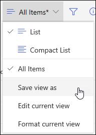 האפשרות ' שמירה בשם ' בתפריט תצוגת רשימה של SharePoint Online