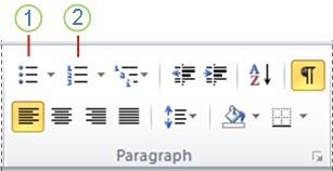לחצן 'תבליטים' ולחצן 'מספור' ב- Word 2010