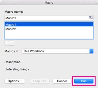 תיבת הדו-שיח Macros ב- Excel for Mac