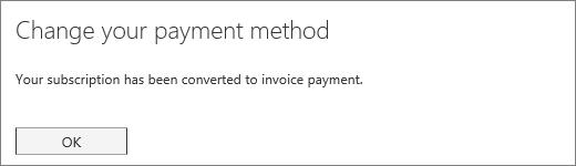 इनवॉइस भुगतान करने के लिए अपनी सदस्यता कनवर्ट करने के बाद प्रदर्शित करता है जो पुष्टिकरण सूचना का स्क्रीन शॉट।