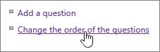 सेटिंग्स संवाद में हाइलाइट किए गए सर्वेक्षण प्रश्नों का क्रम परिवर्तित करना