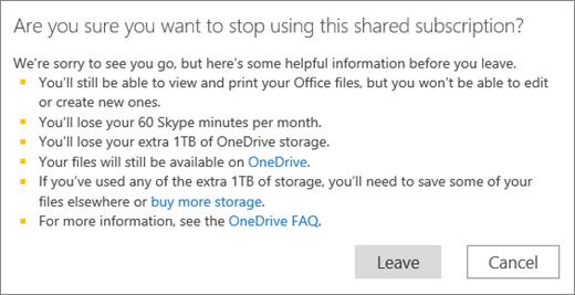आप किसी व्यक्ति द्वारा आपके साथ साझा एक ऐसी Office 365 Home सदस्यता का उपयोग करना रोकने पर पुष्टिकरण संवाद बॉक्स का स्क्रीन शॉट।