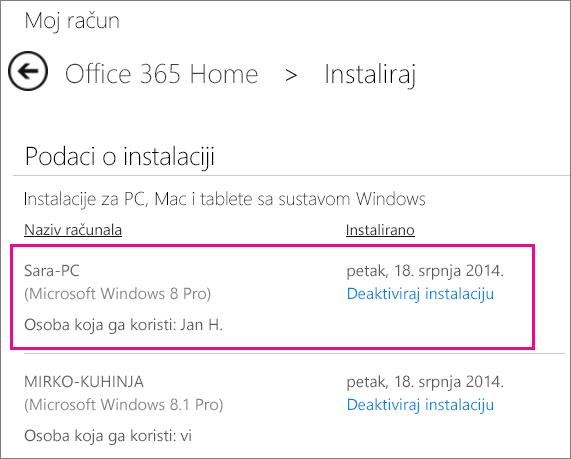 Kada netko tko zajednički s vama koristi vašu pretplatu instalira Office, vidjet ćete naziv računala i ime osobe koja je instalirala Office.